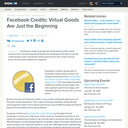 Facebook Credits: Virtual Goods Are Just the Beginning: Tech News and Analysis ?