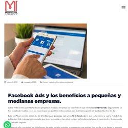 Facebook Ads y los beneficios a pequeñas y medianas empresas