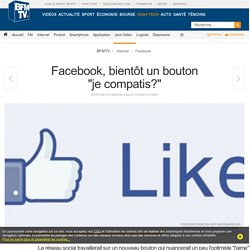 Facebook, bientôt un bouton d'empathie?