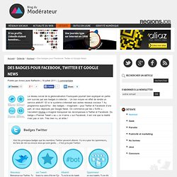 Des badges pour Facebook, Twitter et Google News