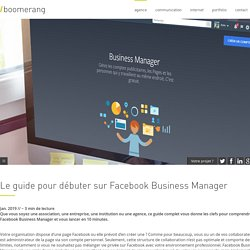 Le guide pour débuter sur Facebook Business Manager