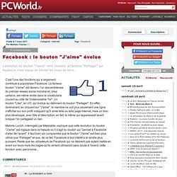 """Facebook : le bouton """"J'aime"""" évolue"""