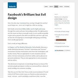 Facebook's Brilliant but Evil design