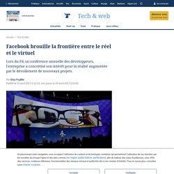 Facebook brouille la frontière entre le réel et le virtuel