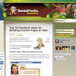 Top 10 Facebook Apps for Building Custom Pages & Tabs