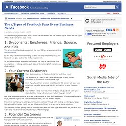 The 5 Types of Facebook Fans Every Business Needs