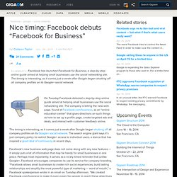 "Nice timing: Facebook debuts ""Facebook for Business"""