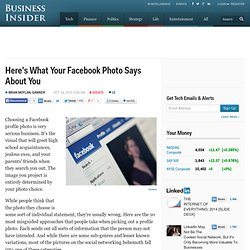 Here's What Your Facebook Photo Says About You