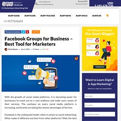 Facebook Groups for Business - Best Tool for Marketers