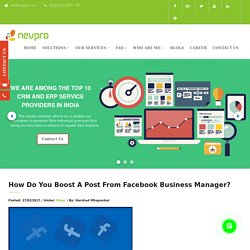How Do You Boost A Post From Facebook Business Manager? – ERP Solutions