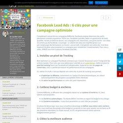 Facebook Lead Ads : 6 clés pour une campagne optimisée - JVWEB