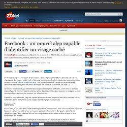 Facebook : un nouvel algo capable d'identifier un visage caché