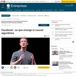Facebook: ce que change le nouvel algorithme