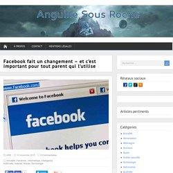 Facebook fait un changement - et c'est important pour tout parent qui l'utilise