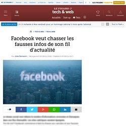Facebook veut chasser les fausses infos de son fil d'actualité