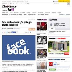 Sexe sur Facebook : j'ai poké, j'ai chatté, j'ai chopé