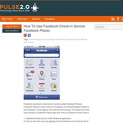 How To Use Facebook Check-In Service Facebook Places