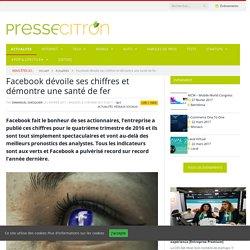 Facebook dévoile ses chiffres et démontre une santé de fer