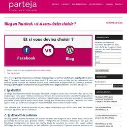 Blog ou page Facebook : et si vous deviez choisir ?