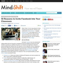 50 Reasons to Invite Facebook Into Your Classroom
