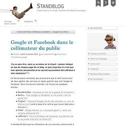 Google et Facebook dans le collimateur du public