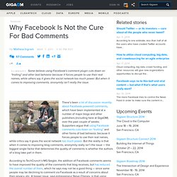 Why Facebook Is Not the Cure For Bad Comments: Tech News and Analysis «
