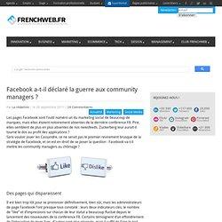 Facebook a-t-il déclaré la guerre aux community managers ?