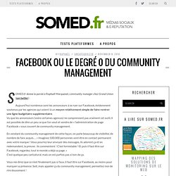 Facebook ou le degré 0 du Community Management