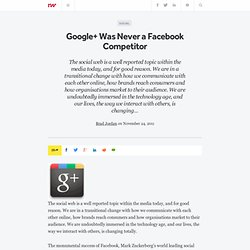 Google+ Was Never a Facebook Competitor