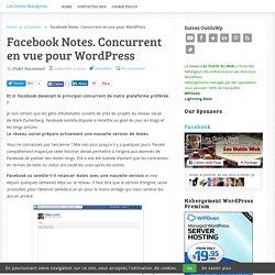 Facebook Notes. Concurrent en vue pour WordPress