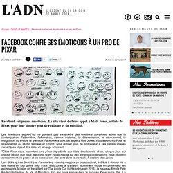Facebook confie ses émoticons à un pro de Pixar
