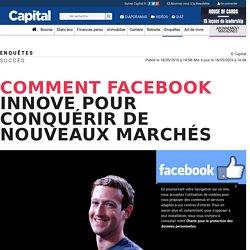 Comment Facebook innove pour conquérir de nouveaux marchés
