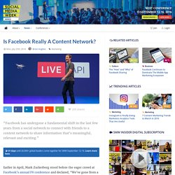 Is Facebook Really a Content Network? - Social Media Week