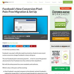 Facebook's New Conversion Pixel: Pain-Free Migration & Set Up