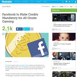 Facebook to Make Credits Mandatory for All Onsite Gaming