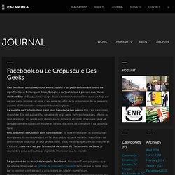 [Le blog groupe Reflect] Facebook,ou le crépuscule des geeks
