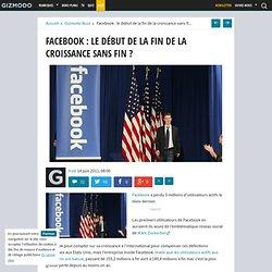Facebook : le début de la fin de la croissance sans fin ?