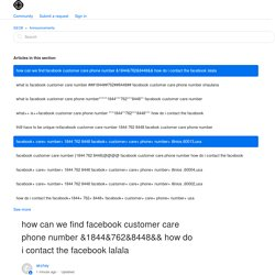 how can we find facebook customer care phone number &1844&762&8448&& how do i contact the facebook lalala – SEO8