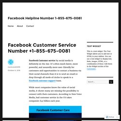 Facebook Customer Service Number +1-855-675-0081 – Facebook Helpline Number 1-855-675-0081