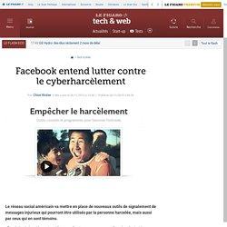 Facebook entend lutter contre le cyberharcèlement