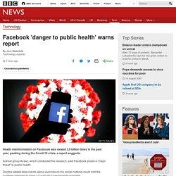 Facebook 'danger to public health' warns report