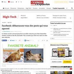 Facebook: débarrassez-vous des posts qui vous agacent