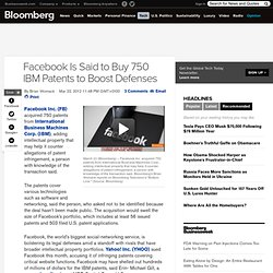 Facebook Is Said to Buy 750 IBM Patents to Boost Defenses