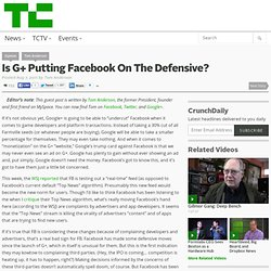 Is G+ Putting Facebook On The Defensive?