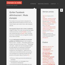 Quitter Facebook : Mode d'emploi