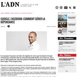 Google, Facebook: comment gérer la dépendance