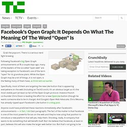 "Facebook's Open Graph: It Depends On What The Meaning Of The Word ""Open"" Is"