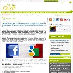 Google et Facebook déposent une plainte contre la loi française !
