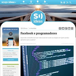 A guerra do Facebook contra os desenvolvedores de apps - Scup Ideas