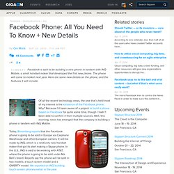 Facebook Phone: All You Need To Know + New Details: Tech News «